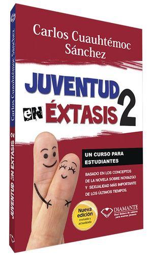 JUVENTUD EN EXTASIS 2 / NUEVA EDICION