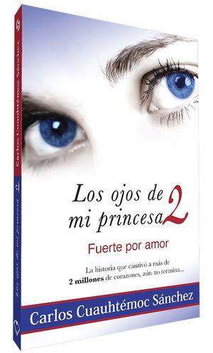 OJOS DE MI PRINCESA 2, LOS