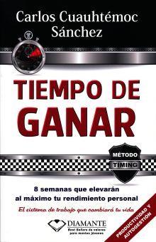TIEMPO DE GANAR. 8 SEMANAS QUE ELEVARAN AL MAXIMO TU RENDIMIENTO ESCOLAR