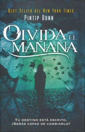 OLVIDA EL MAÑANA