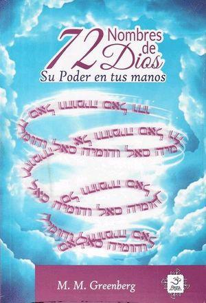 72 nombres de Dios. Su poder en tus manos