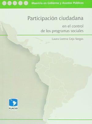 PARTICIPACION CIUDADANA EN EL CONTROL DE LOS PROGRAMAS SOCIALES