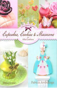 CUPCAKES COOKIES & MACARONS DE ALTA COSTURA / PD.