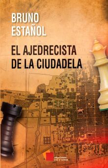 AJEDRECISTA DE LA CIUDADELA, EL