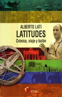 LATITUDES. CRONICA VIAJE Y BALON