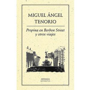 Propina en Borbon Street y otros viajes