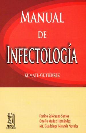 MANUAL DE INFECTOLOGIA KUMATE - GUTIERREZ