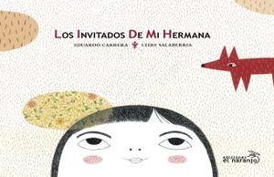 INVITADOS DE MI HERMANA, LOS / PD.