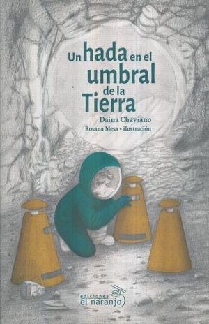 UN HADA EN EL UMBRAL DE LA TIERRA