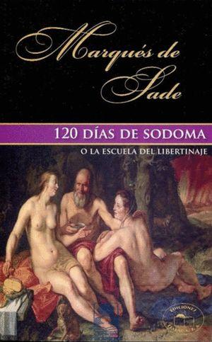 120 DIAS DE SODOMA O LA ESCUELA DEL LIBERTINAJE