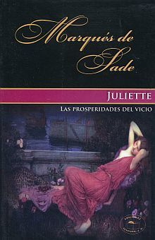 JULIETTE. LA PROSPERIDAD DEL VICIO