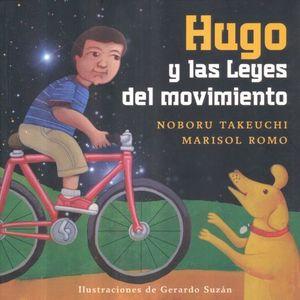 HUGO Y LAS LEYES DEL MOVIMIENTO