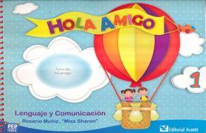 HOLA AMIGO 1. LENGUAJE Y COMUNICACION. PREESCOLAR