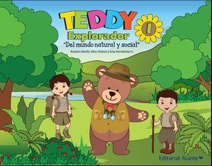 TEDDY EXPLORADOR 1 DEL MUNDO NATURAL Y SOCIAL PREESCOLAR