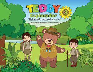 TEDDY EXPLORADOR 3 DEL MUNDO NATURAL Y SOCIAL PREESCOLAR
