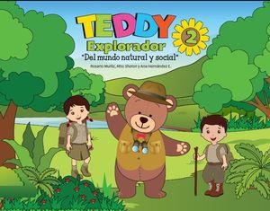 TEDDY EXPLORADOR 2 DEL MUNDO NATURAL Y SOCIAL PREESCOLAR