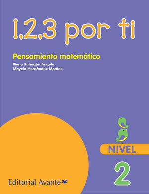1 2 3 POR TI PENSAMIENTO MATEMATICO NIVEL 2 PREESCOLAR