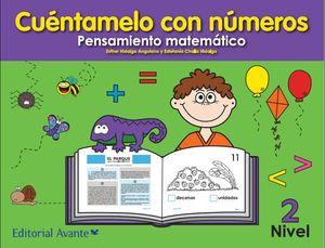 CUENTAMELO CON NUMEROS PENSAMIENTO MATEMATICO NIVEL 2 PREESCOLAR