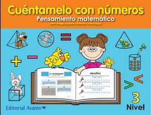 CUENTAMELO CON NUMEROS PENSAMIENTO MATEMATICO NIVEL 3 PREESCOLAR