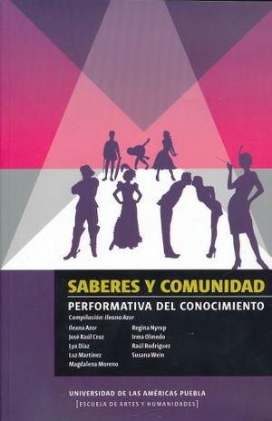 SABERES Y COMUNIDADES. PERFORMATIVA DEL CONOCIMIENTO