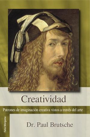 Creatividad. Patrones de imaginación creativa vistas a través del arte