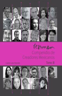RESUMEN COMPENDIO DE CREADORES MEXICANOS / TOMO III