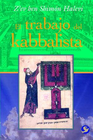 TRABAJO DEL KABBALISTA, EL