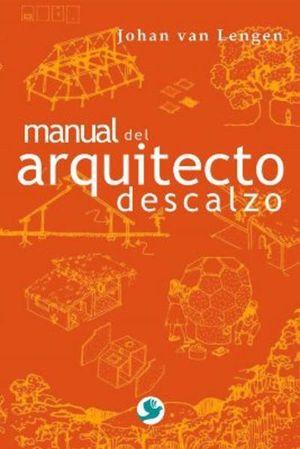 MANUAL DEL ARQUITECTO DESCALZO / 2 ED.