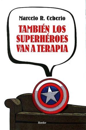 TAMBIEN LOS SUPERHEROES VAN A TERAPIA