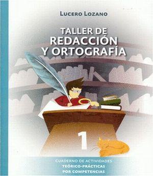 TALLER DE REDACCION Y ORTOGRAFIA 1