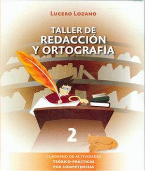 TALLER DE REDACCION Y ORTOGRAFIA 2
