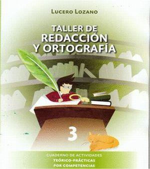 TALLER DE REDACCION Y ORTOGRAFIA 3
