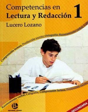 COMPETENCIAS EN LECTURAS Y REDACCION 1 / 2 ED.