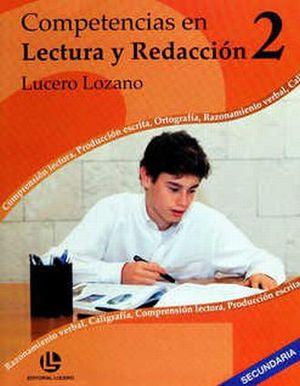 COMPETENCIAS EN LECTURA Y REDACCION 2 / 2 ED.