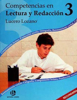 COMPETENCIAS EN LECTURA Y REDACCION 3 / 2 ED.