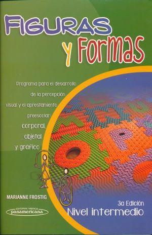 FIGURAS Y FORMAS NIVEL INTERMEDIO / 3 ED.