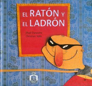 RATON Y EL LADRON, EL