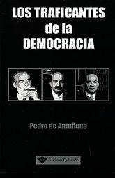 TRAFICANTES DE LA DEMOCRACIA, LOS