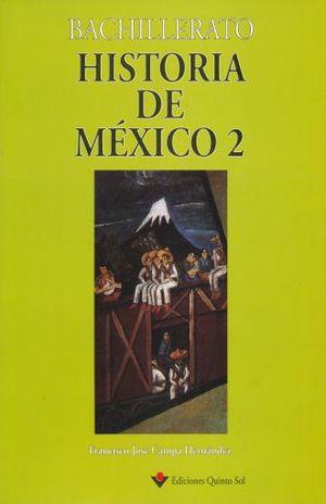 HISTORIA DE MEXICO 2. BACHILLERATO