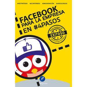 FACEBOOK PARA LA EMPRESA EN 4 PASOS