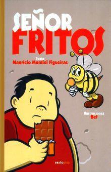 SEÑOR FRITOS / PD.