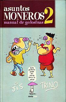 ASUNTOS MONEROS 2. MANUAL DE GOLOSINAS / PD.