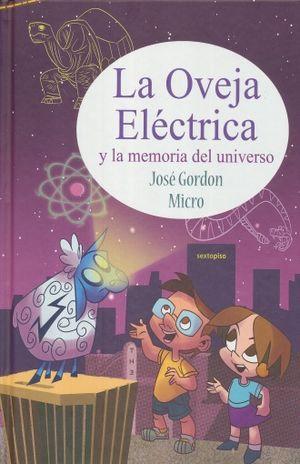 OVEJA ELECTRICA Y LA MEMORIA DEL UNIVERSO, LA / 2 ED. / PD.