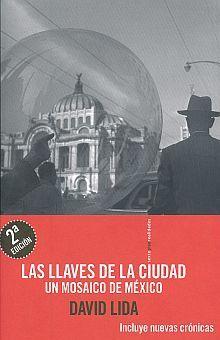 LLAVES DE LA CIUDAD, LAS / 2 ED.