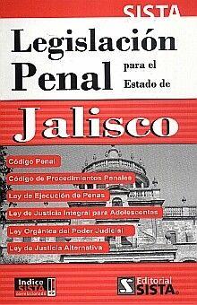 LEGISLACION PENAL PARA EL ESTADO DE JALISCO