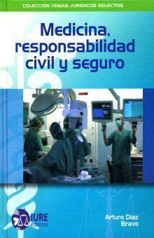 MEDICINA REPONSABILIDAD CIVIL Y SEGURO / PD.