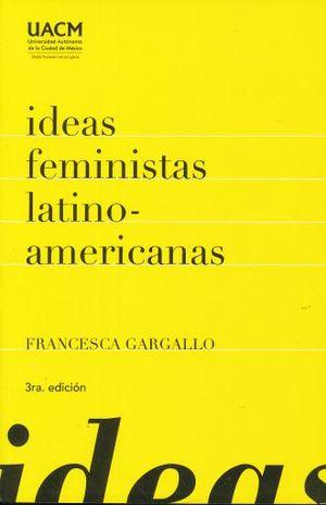IDEAS FEMINISTAS LATINOAMERICANAS