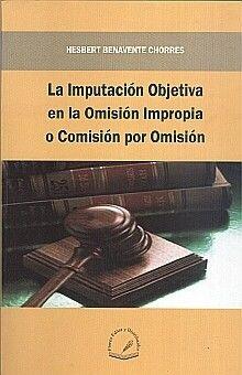 IMPUTACION OBJETIVA EN LA OMISION IMPROPIA O COMISION POR OMISION, LA