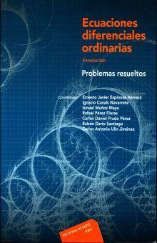 ECUACIONES DIFERENCIALES ORDINARIAS. PROBLEMAS RESUELTOS