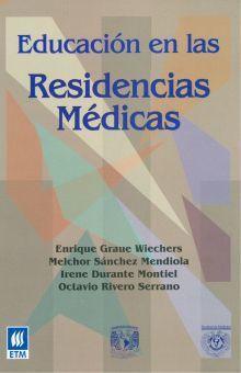 EDUCACION EN LAS RESIDENCIAS MEDICAS / PD.